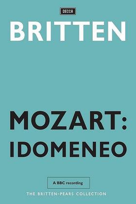 Benjamin Britten, Mozart: Idomeneo, 00044007432587