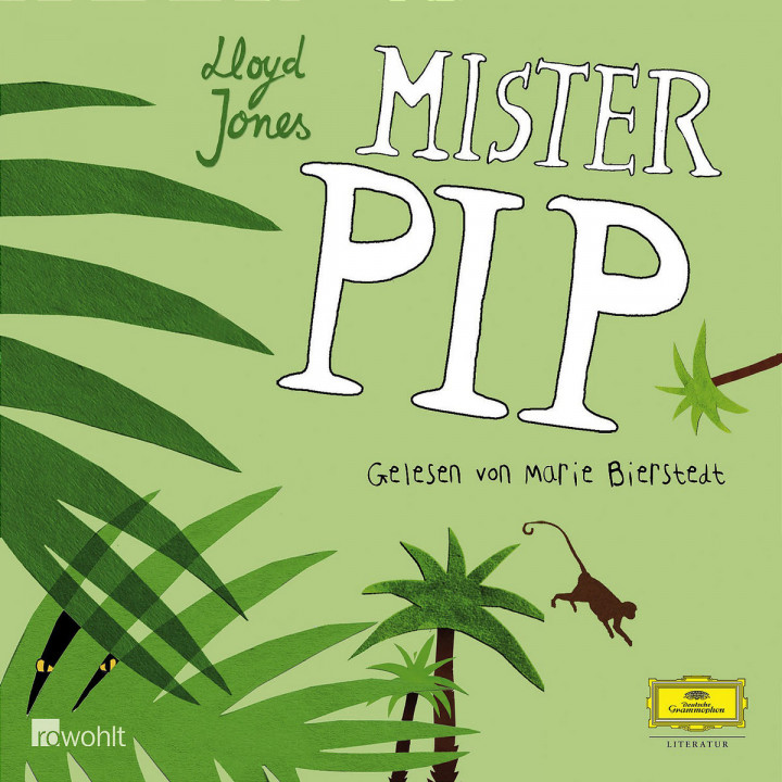 Lloyd Jones: Mister Pip 0602517553226