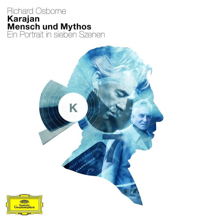 Karajan: Mensch und Mythos