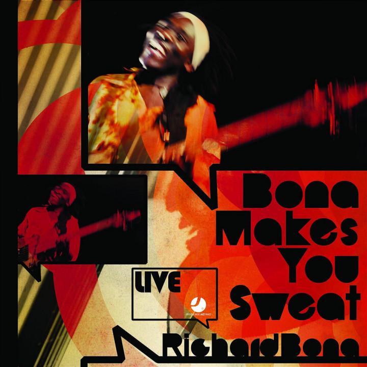 Bona Makes You Sweat - Live
