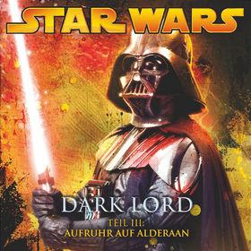 Star Wars, Dark Lord (Teil 3) - Aufruhr auf Alderaan, 00602517177444