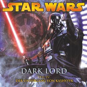 Star Wars, Dark Lord (Teil 4) - Der Untergang von Kashyyyk, 00602517431249