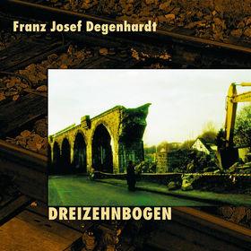 Franz Josef Degenhardt, Dreizehnbogen, 00602517657052