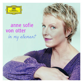 Anne Sofie von Otter, Anne Sofie von Otter - in my element, 00028947770770