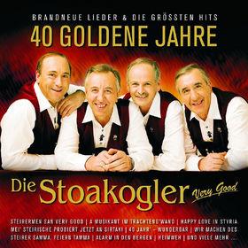 Die Stoakogler, 40 Goldene Jahre, 00602517632349