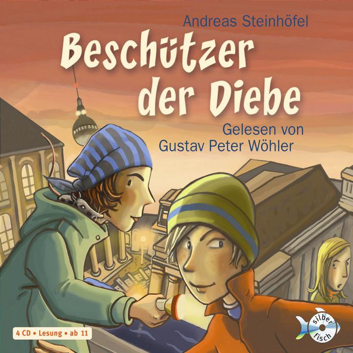 Andreas Steinhöfel: Beschützer der Diebe 9783867420105