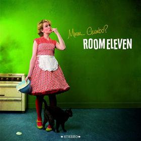 Room Eleven, Mmm... Gumbo?, 00602517634275