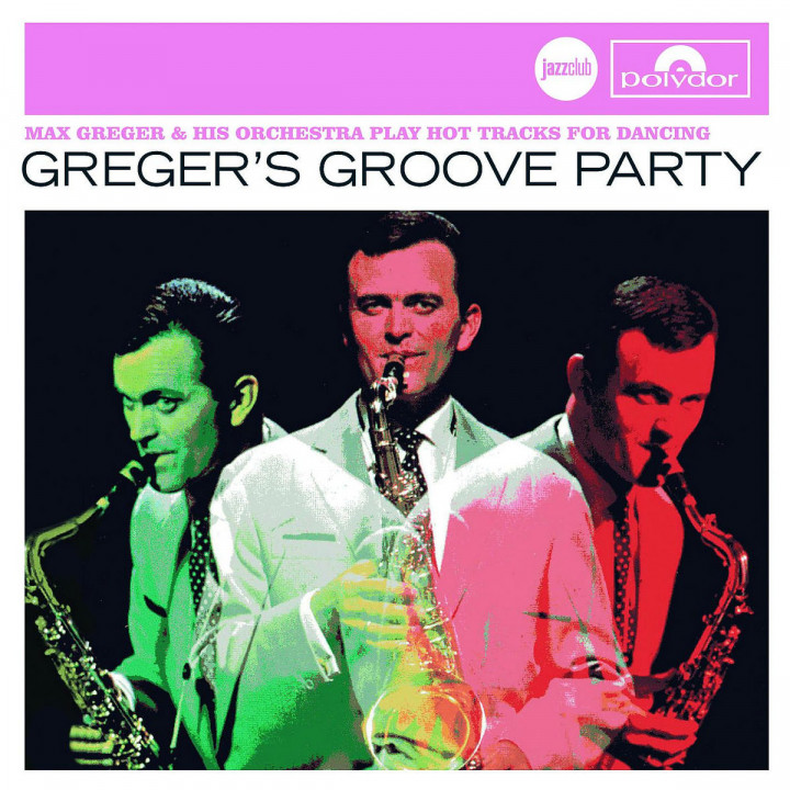 Greger's Groove Party (Jazz Club) 0600753072967