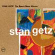 Stan Getz: The Bossa Nova Albums, 00602517549692