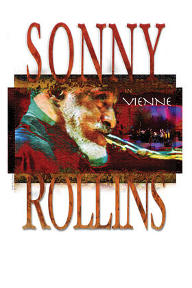 Sonny Rollins, Sonny Rollins In Vienne, 00602517675483