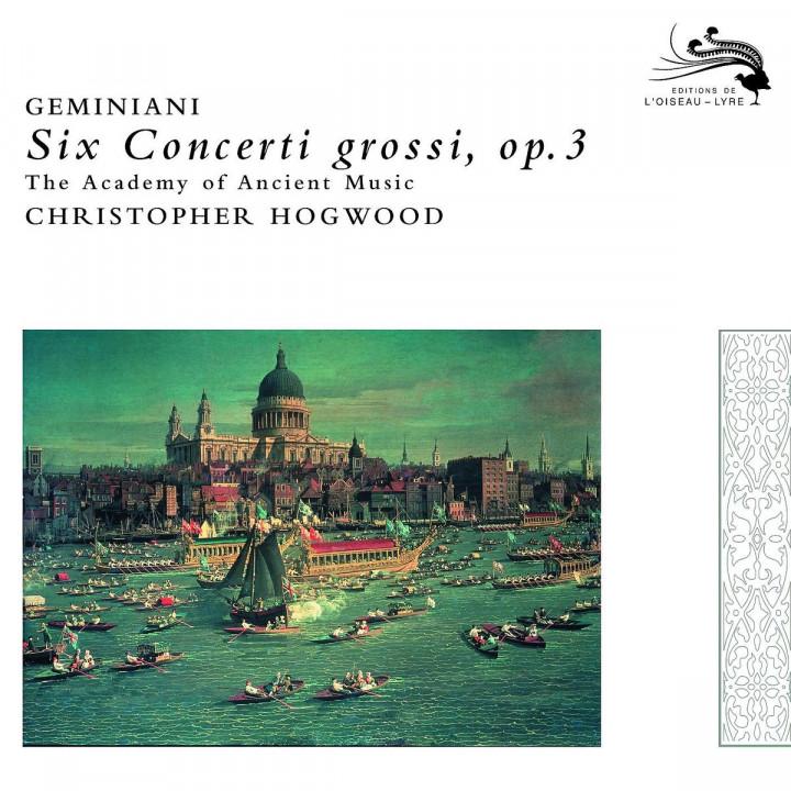 Geminiani: Six Concerti grossi, Op.3 0028947800244