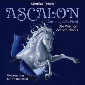 Monika Felten, Ascalon - Das magische Pferd: Die Wächter des Schicksals, 00602517691384