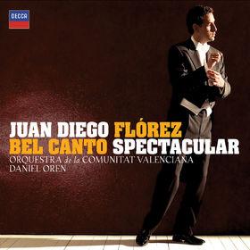 Juan Diego Flórez, Bel Canto Spectacular, 00028947803140
