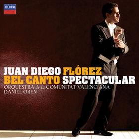 Juan Diego Flórez, Bel Canto Spectacular, 00028947803157