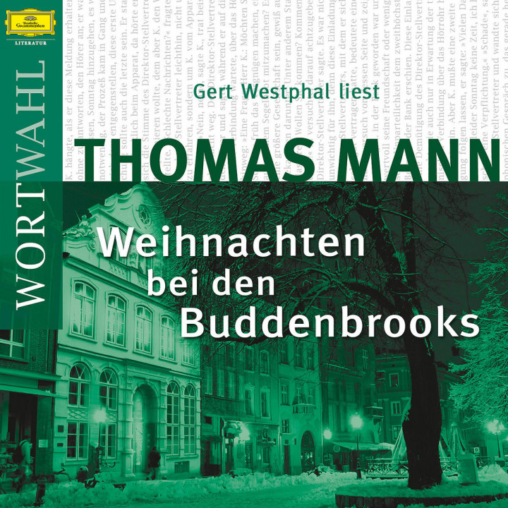 Thomas Mann: Weihnachten bei den Buddenbrooks (WortWahl) 0602517727728