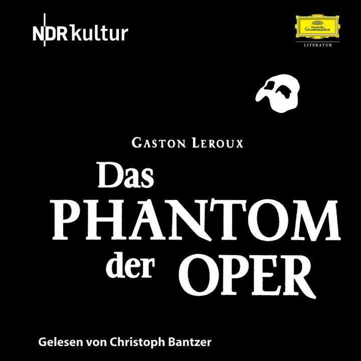Gaston Leroux: Das Phantom der Oper 0602517730458