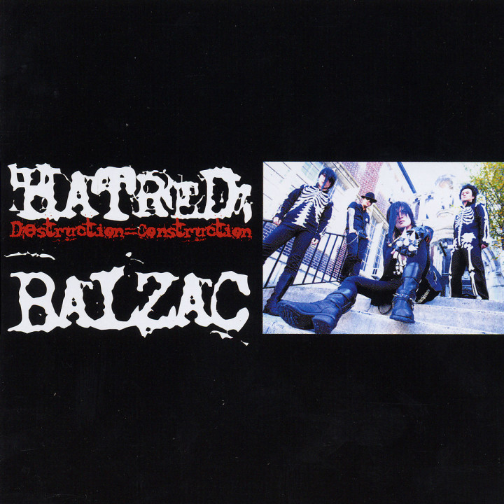 Hatred:Distruction=Construction 4027792000539