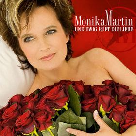 Monika Martin, Und ewig ruft die Liebe, 00602517635654