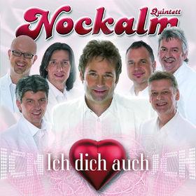 Nockalm Quintett, Ich dich auch, 00602517635708