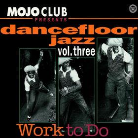 Mojo Club, Mojo Club Vol. 3 (Work To Do), 00600753090701