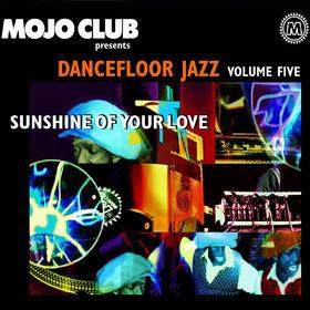 Mojo Club, Mojo Club Vol. 5 (Sunshine Of Your Love), 00600753096086