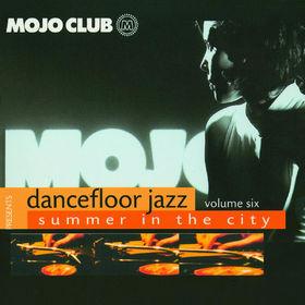 Mojo Club, Mojo Club Vol. 6 (Summer In The City), 00600753099858