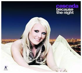 Cascada, Because The Night, 00602517772106