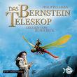 Phillip Pullman, Das Bernstein Teleskop, 09783867420228