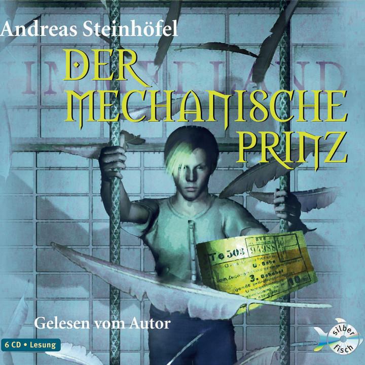 Andreas Steinhöfel: Der mechanische Prinz 9783867428170