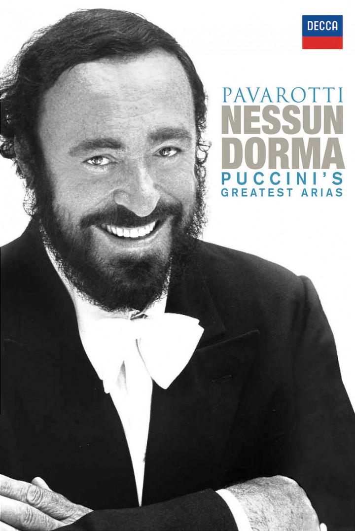 Pavarotti - Nessun Dorma: Puccini's Greatest Arias