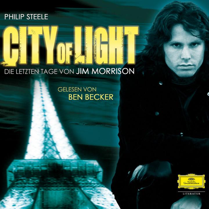 Philip Steele: City of Light. Die letzten Tage von Jim Morrison 0602517614086
