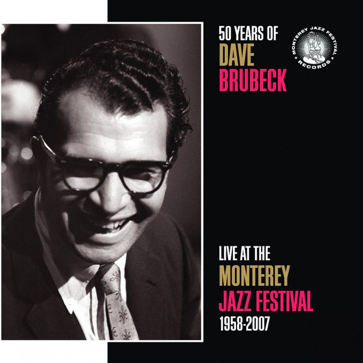 50 Years Of Dave Brubeck Live At The Monterey Jazz Festival 1958-2007 0888072306806