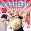 Kidz & Friendz, We Are Kids! - Englisch und andere Sprachen mit Musik kennen lernen, 00602517801189