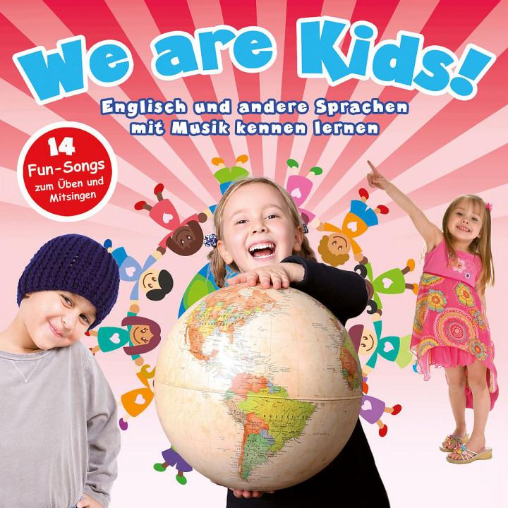 We Are Kids! - Englisch und andere Sprachen mit Musik kennen lernen 0602517801185