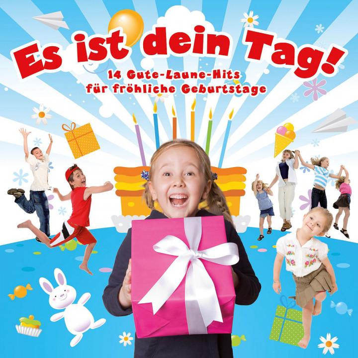 Es ist dein Tag! - Gute-Laune-Hits für fröhliche Geburtstage 0602517801200