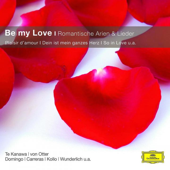 Be My Love - Romantische Arien und Lieder 0028948012495