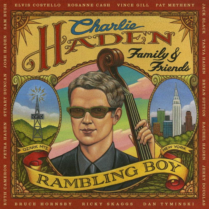 Charlie Haden Family & Friends - Rambling Boy 0602517791653