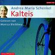 Andrea Maria Schenkel, Kalteis, 09783899038156