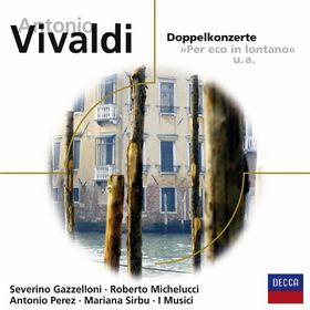 Antonio Vivaldi: Doppelkonzerte, 00028948013746