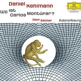Daniel Kehlmann, Wo ist Carlos Montúfar?, 00602498595428