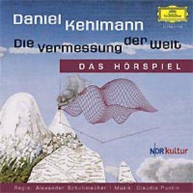 Daniel Kehlmann, Die Vermessung der Welt (Hörspiel), 00602498595350