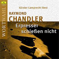 Günter Lamprecht, Raymond Chandler: Erpresser schießen nicht (WortWahl)