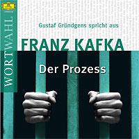 Gustaf Gründgens, Franz Kafka: Der Prozess & Kurze Prosa (WortWahl)