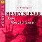 Wortwahl, Henry Slesar: Eine Mordschance / Der Handel (WortWahl), 00602517543218