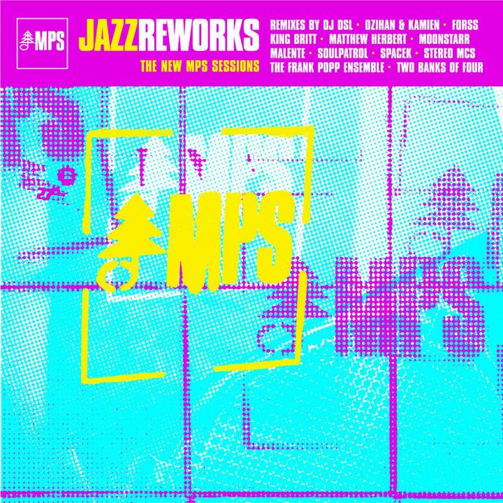 MPS Jazz Reworks - The New MPS Sessions