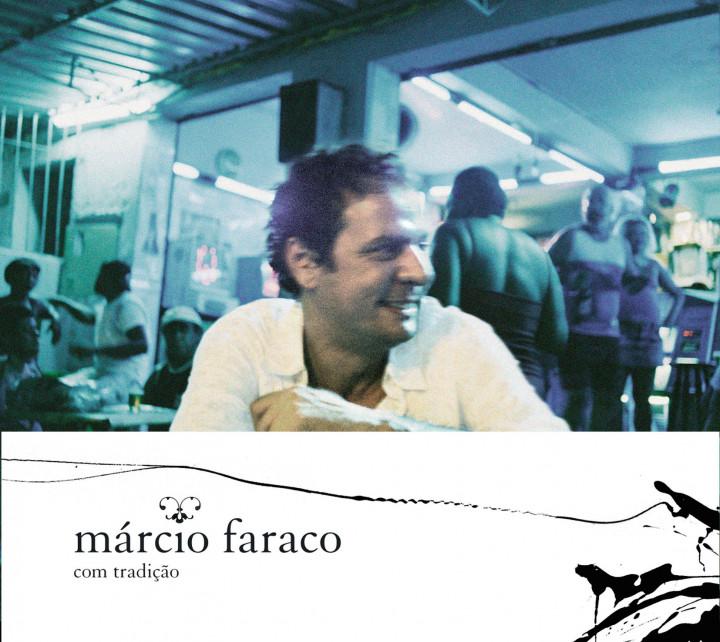 Márcio Faraco - Com tradição Cover