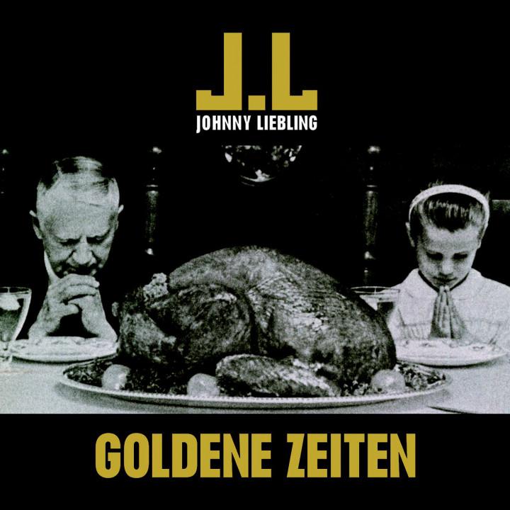 Johnny Liebling - Goldene Zeiten