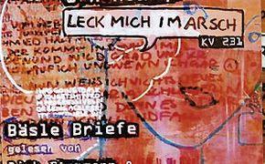 Christoph Grissemann & Dirk Stermann, Mozart, Bäsle-Briefe: Mozart, das Schlitzohr