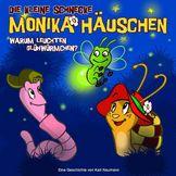 Die kleine Schnecke Monika Häuschen, 03: Warum leuchten Glühwürmchen?, 00602517604261