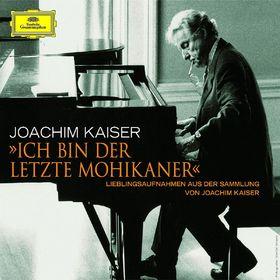 Joachim Kaiser - Ich bin der letzte Mohikaner, 00028948011223